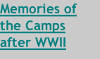 Memories of the Camps after WWII